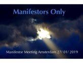 Manifestor Meeting in Amsterdam 27/01/2019